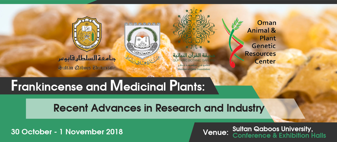 First International Conference on Frankincense and Medicinal Plants: Recent Advances in Research and Industry